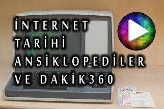 Kısaca İnternet Tarihi, Ansiklopediler ve Dakik360